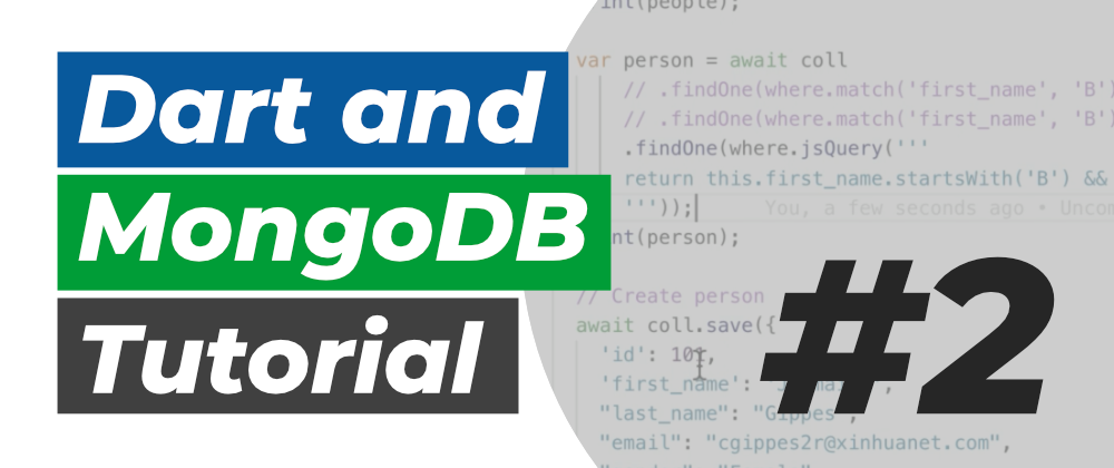Dart and MongoDB Tutorial #2: Implement a RESTful api to interface with our database
