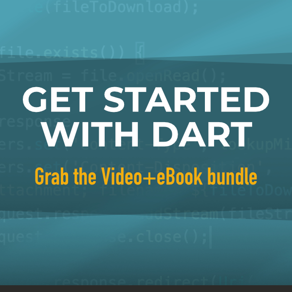 Get started with Dart Video+eBook bundle