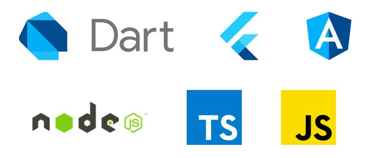 Experience in Dart, Flutter, AngularDart, NodeJS, TypeScript and ES6 Javascript.